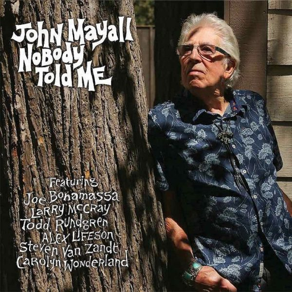 John-Mayall-Nobody-Told-Me