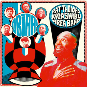Pat Thomas And Kwasibu Area Band