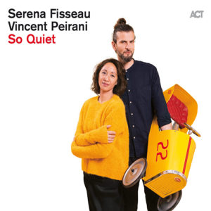 Serena Fisseau & Vincent Peirani