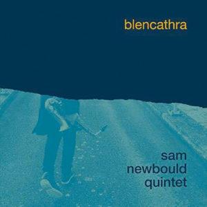 Sam Newbould Quintet