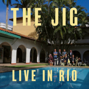 The Jig