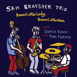 Sam Braysher Trio