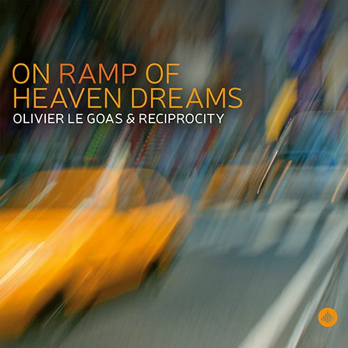 Olivier Le Goas & Reciprocity