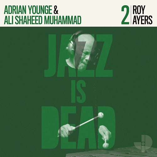 Roy Ayers/Ali Shaheed Muhammad/Adrian Younge